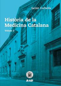HISTÒRIA DE LA MEDICINA CATALANA. Volum 2: portada