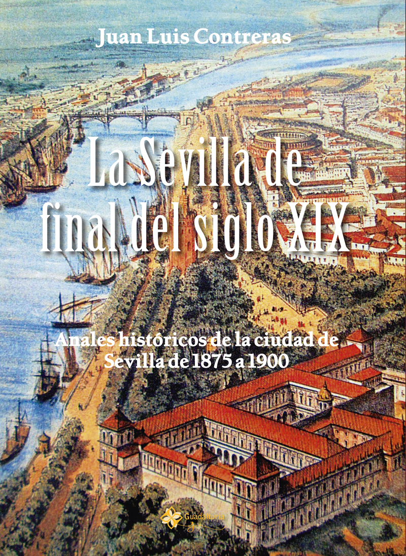SEVILLA DE FINAL DEL SIGLO XIX,LA: portada
