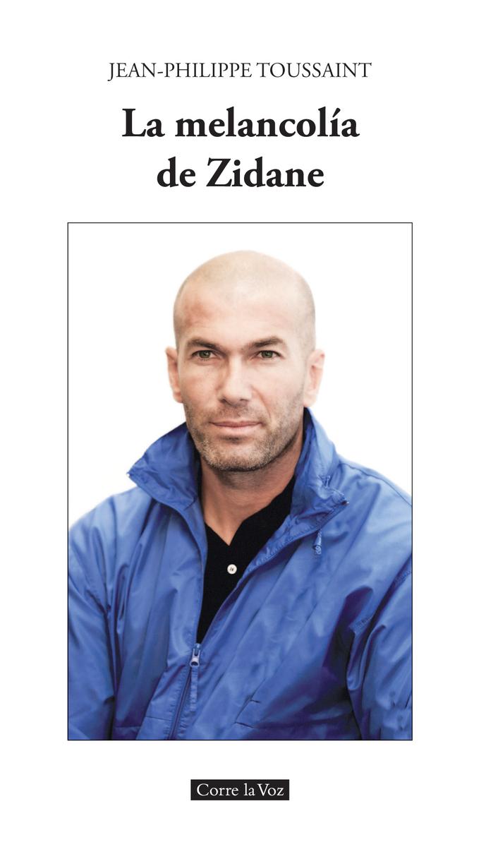 La melancolía de Zidane: portada