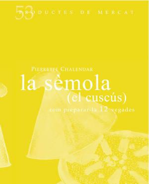LA SÈMOLA (EL CUSCÚS): portada
