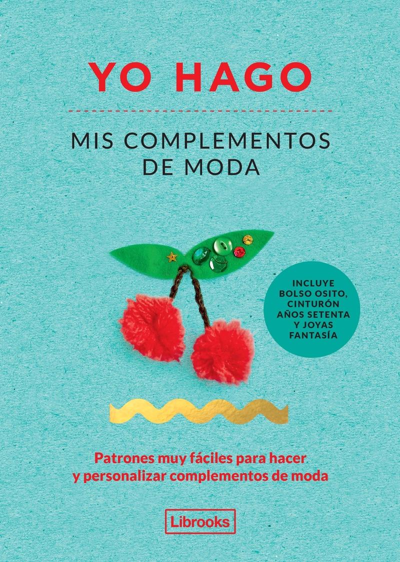 YO HAGO MIS COMPLEMENTOS DE MODA: portada