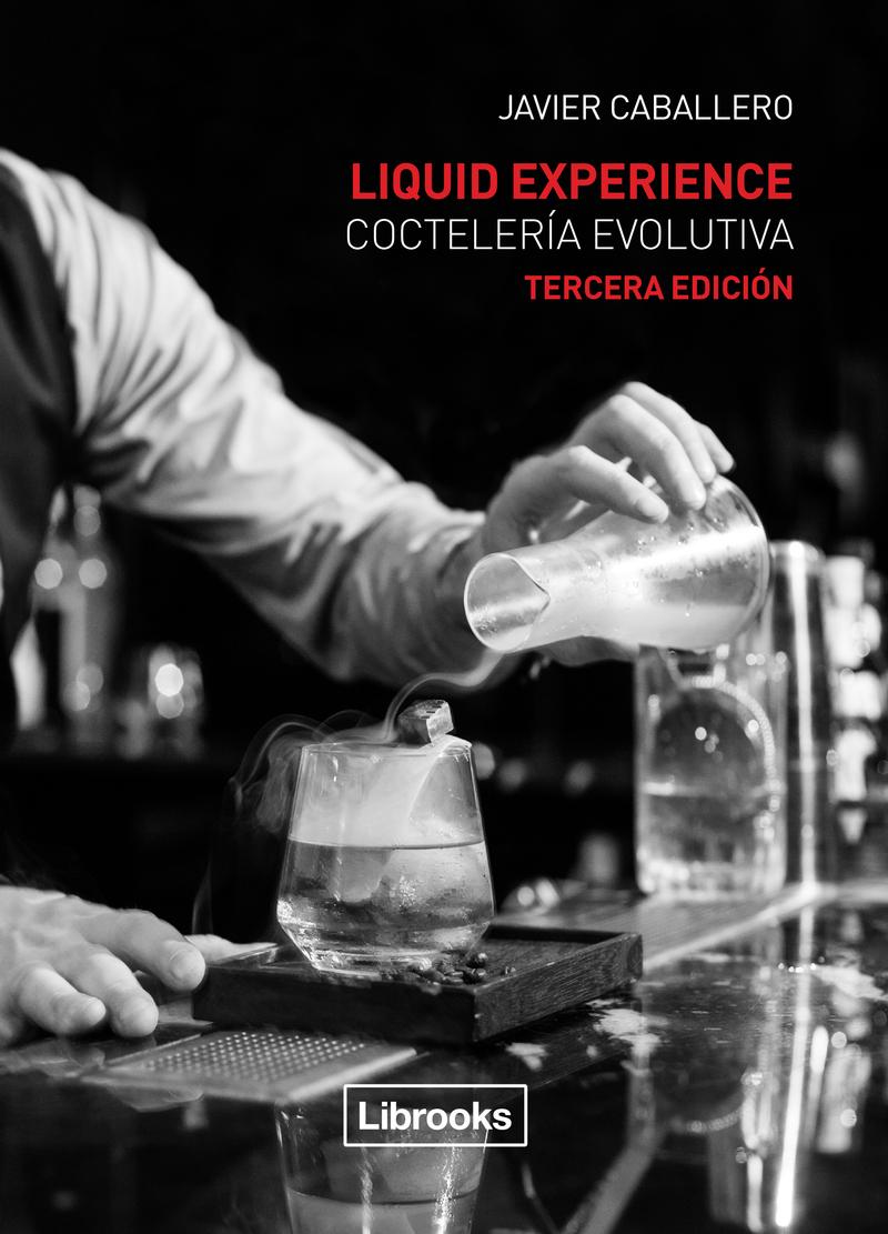 LIQUID EXPERIENCE - COCTELERíA EVOLUTIVA: portada