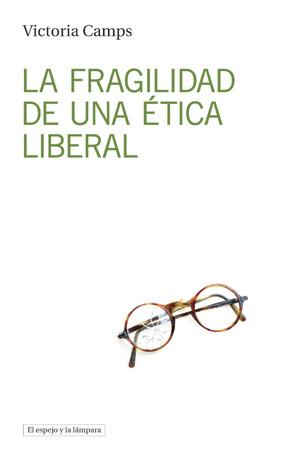 La fragilidad de una ética liberal: portada