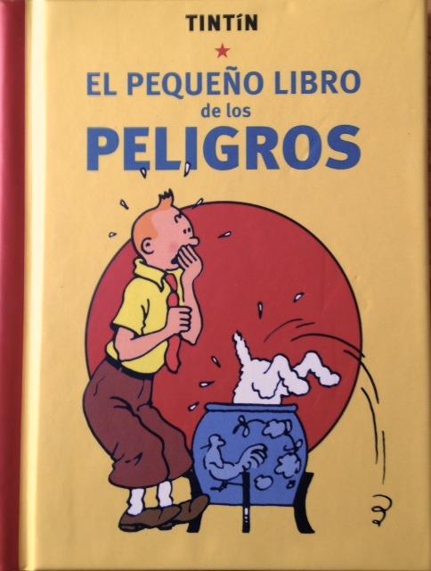 TINTÍN. EL PEQUEÑO LIBRO DE LOS PELIGROS: portada