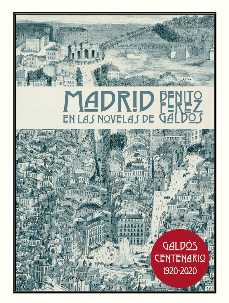 Madrid en las novelas de Benito Pérez Galdós: portada