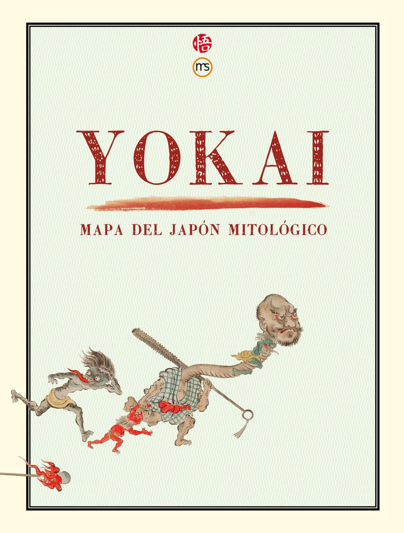 YOKAI. MAPA DEL JAPÓN MITOLÓGICO: portada