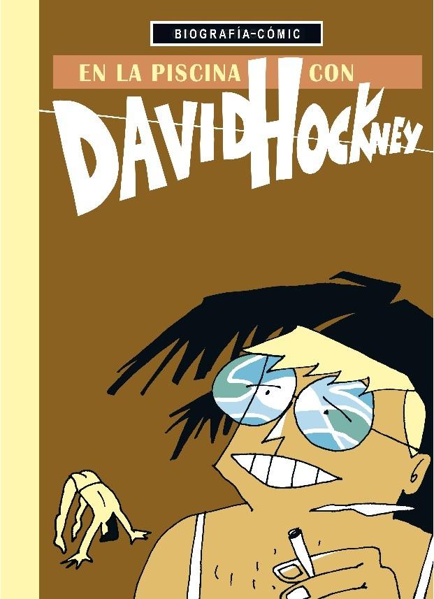 EN LA PISCINA CON DAVID HOCKNEY: portada