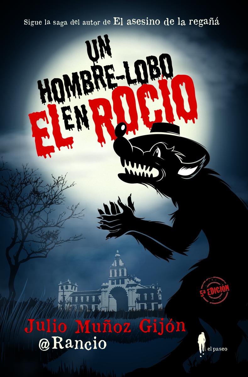 Un hombre-lobo en el Rocío: portada