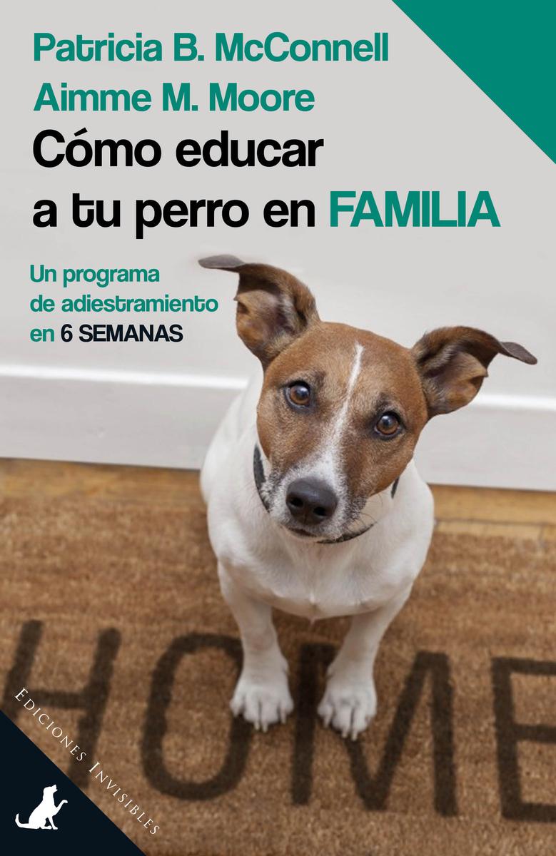 CÓMO EDUCAR A TU PERRO EN FAMILIA: portada