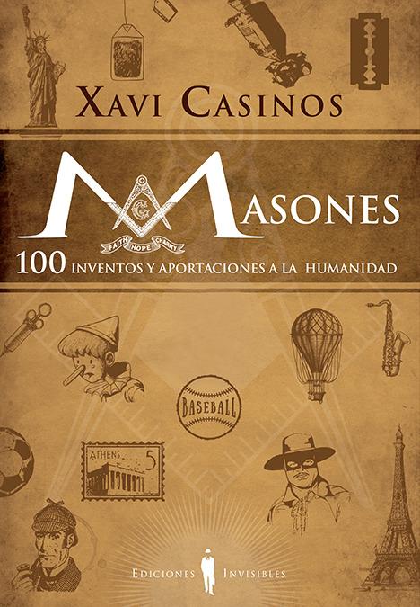 MASONES. 100 INVENTOS Y APORTACIONES A LA HUMANIDAD: portada