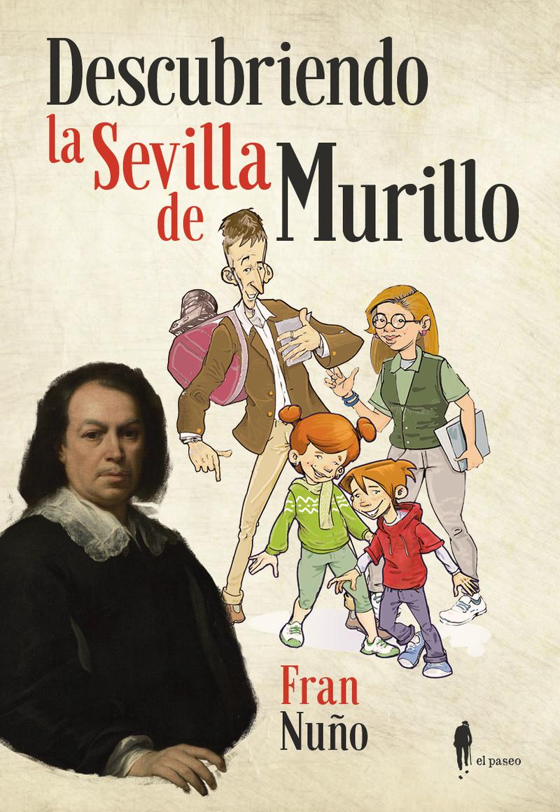 Descubriendo la Sevilla de Murillo: portada
