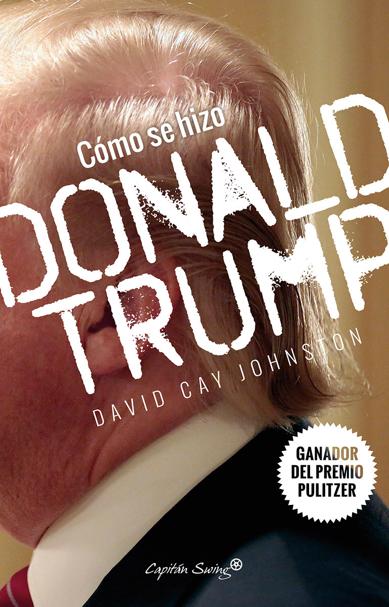 Cómo se hizo Donald Trump: portada