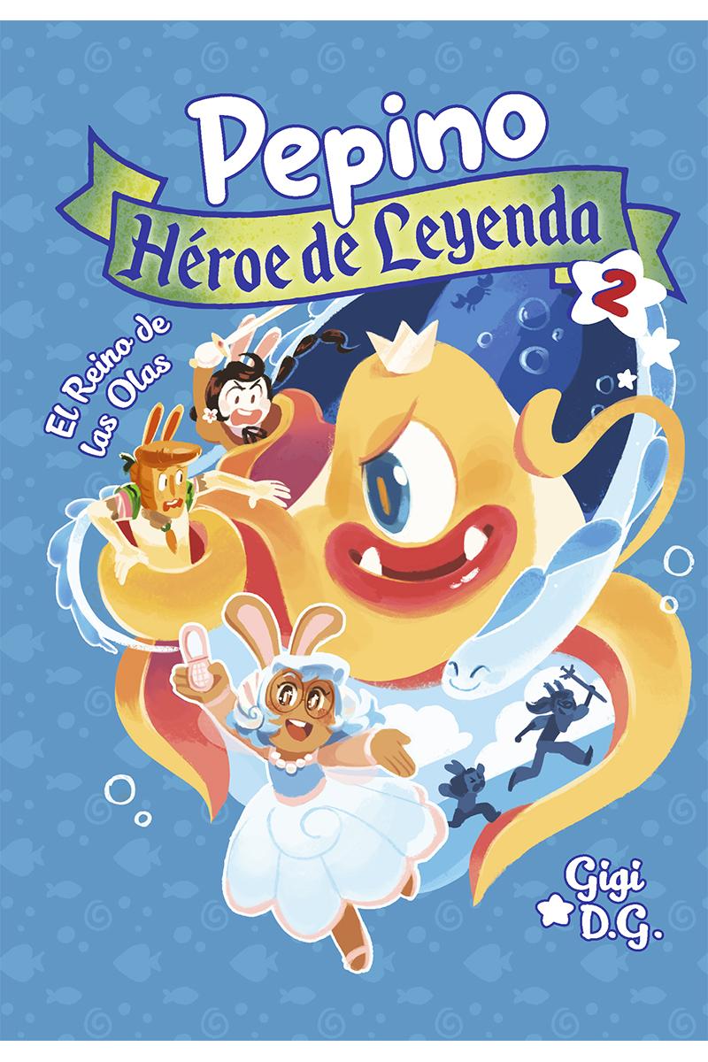 Pepino, Héroe de Leyenda 2: portada