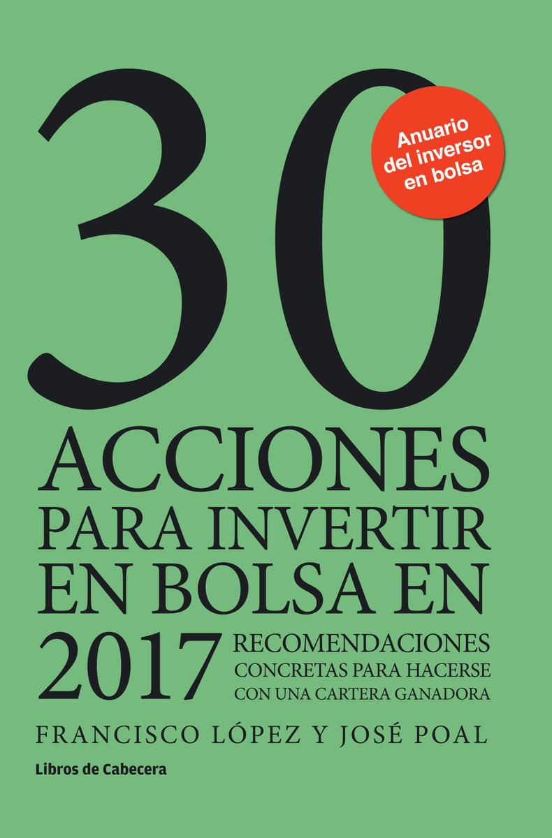 30 ACCIONES PARA INVERTIR EN BOLSA EN 2017: portada
