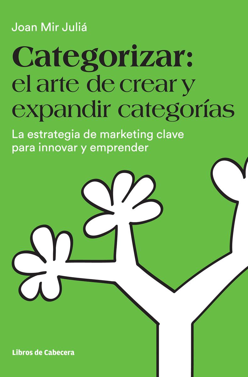 CATEGORIZAR: EL ARTE DE CREAR Y EXPANDIR CATEGORíAS: portada