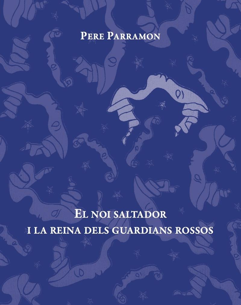 EL NOI SALTADOR I LA REINA DELS GUARDIANS ROSSOS: portada