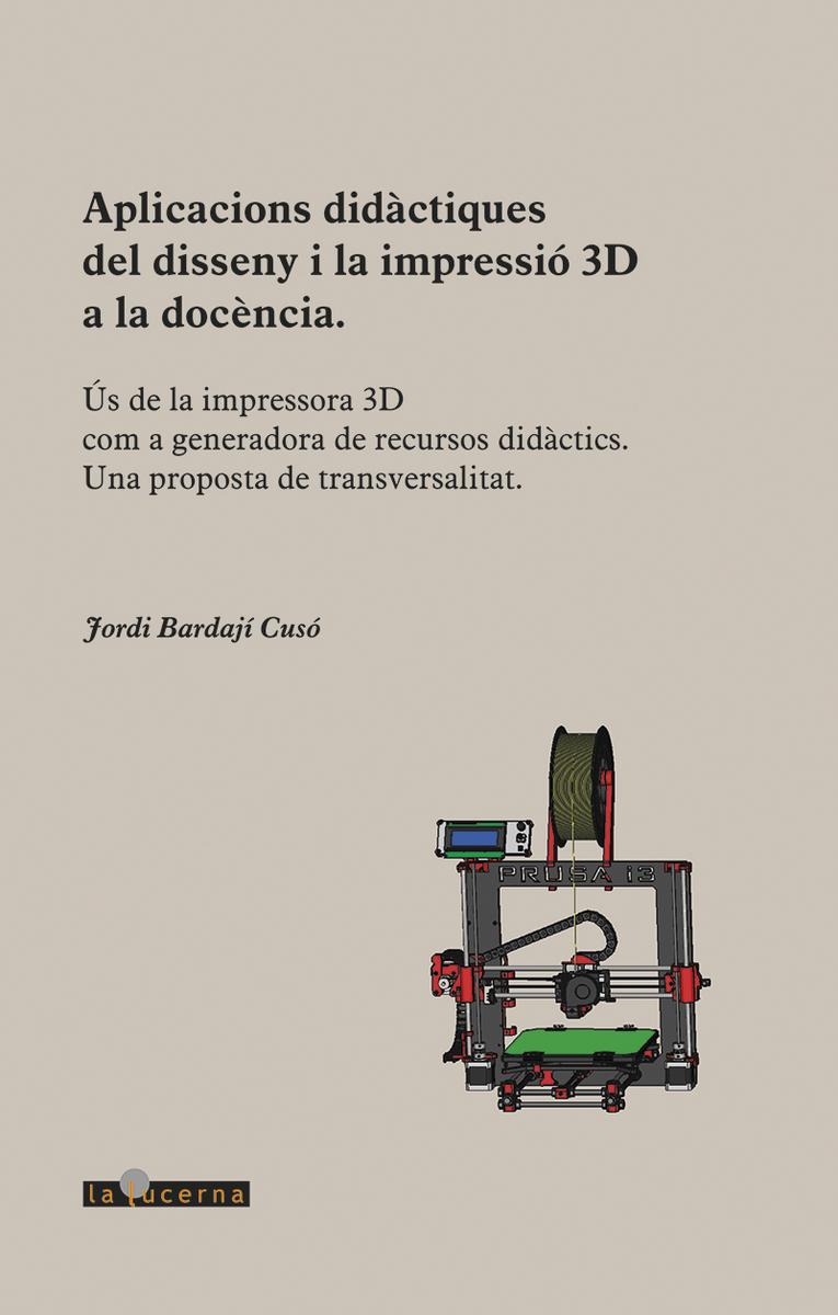 Aplicacions didàctiques del disseny i la impressió 3D: portada