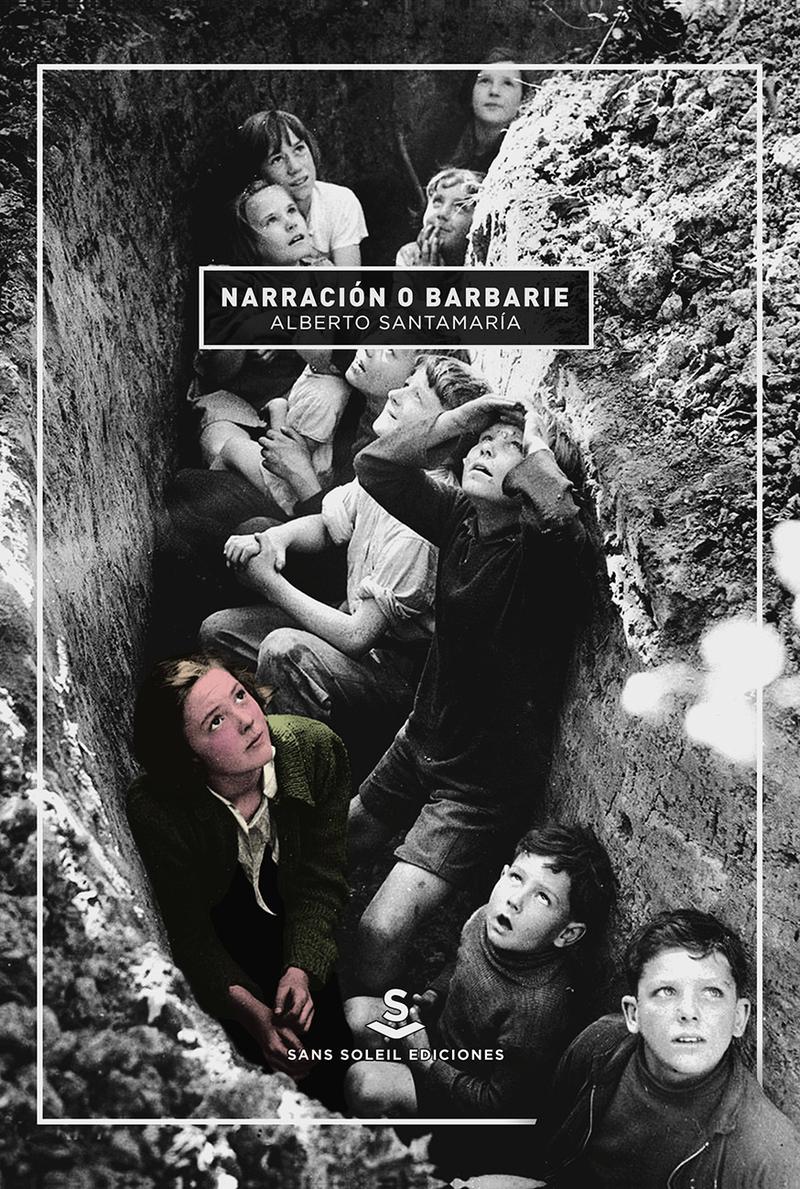 Narración o barbarie: portada
