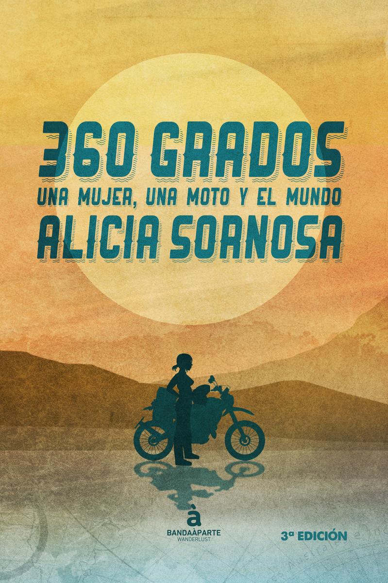 360 grados. Una mujer, una moto y el mundo: portada