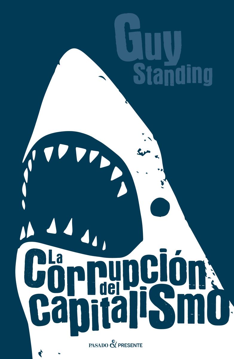 La corrupción del capitalismo: portada