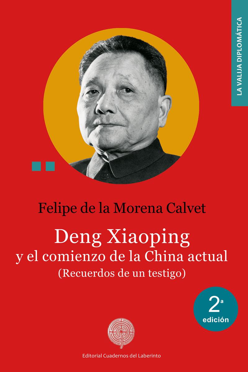 Deng Xiaoping y el comienzo de la China actual: portada