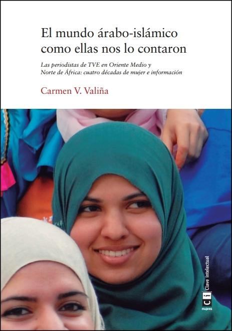 El mundo árabo-islámico como ellas nos lo contaron: portada