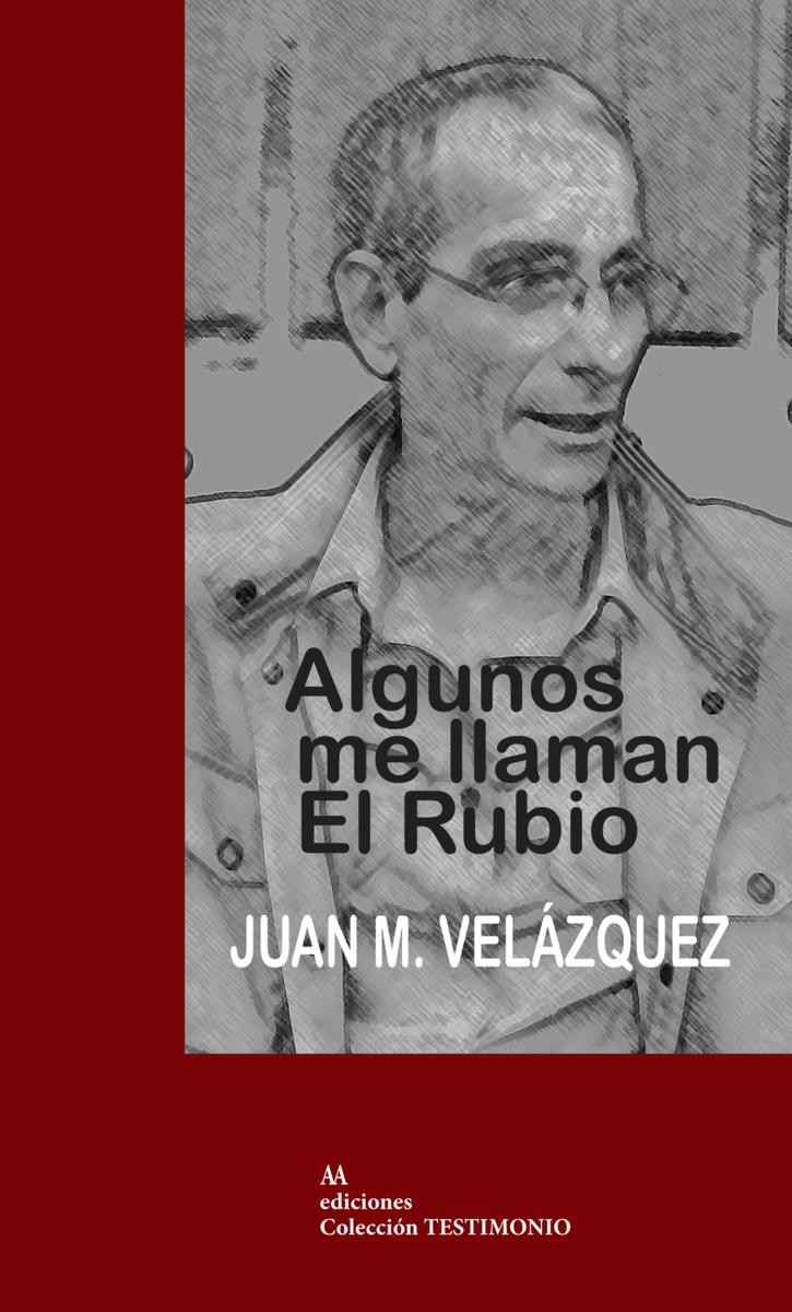Algunos me llaman el Rubio: portada