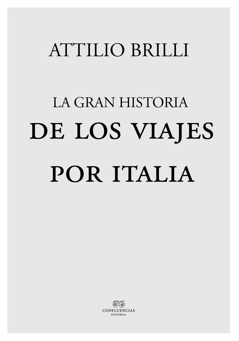 La gran historia de los viajes por Italia: portada
