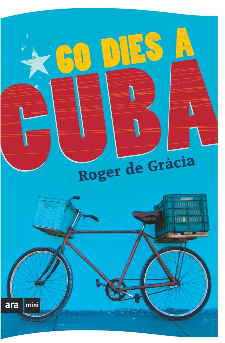 60 DIES A CUBA: portada