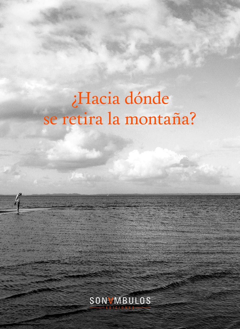 ¿HACIA DÓNDE SE RETIRA LA MONTAÑA?: portada