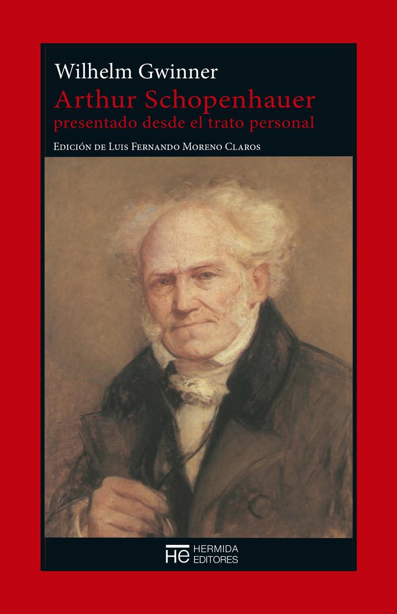 Arthur Schopenhauer presentado desde el trato personal: portada