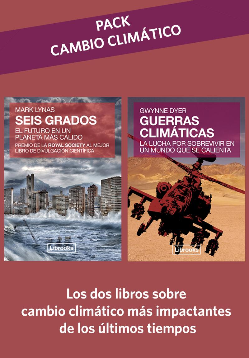 PACK CAMBIO CLIMÁTICO: SEIS GRADOS + GUERRAS CLIMÁTICAS: portada