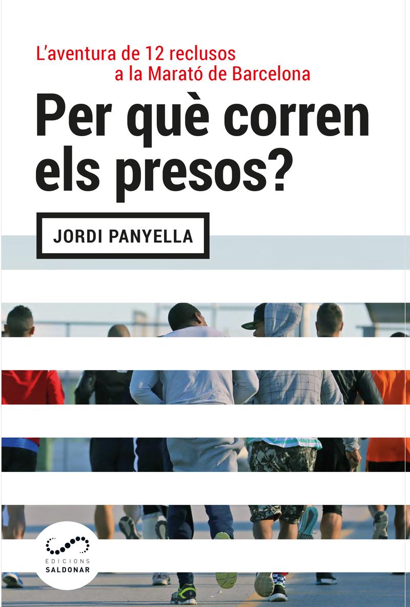 Per què corren els presos?: portada
