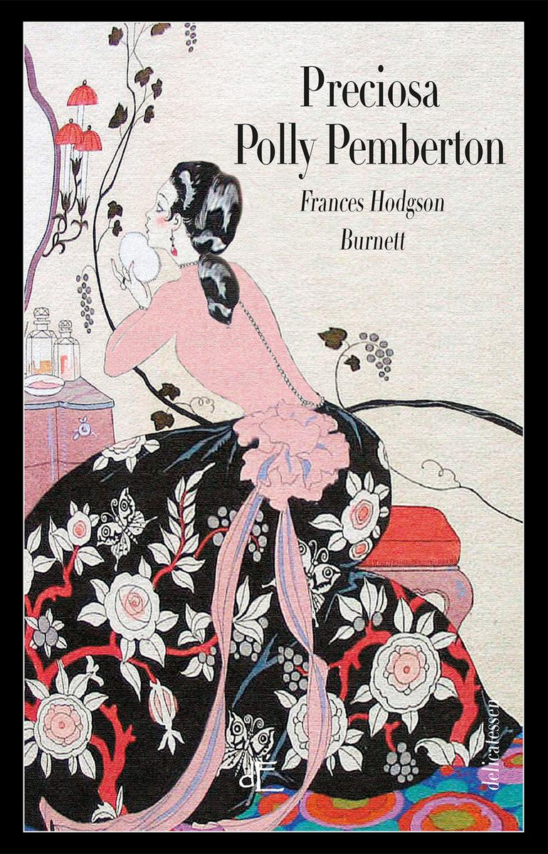 Resultado de imagen para preciosa polly pemberton novela