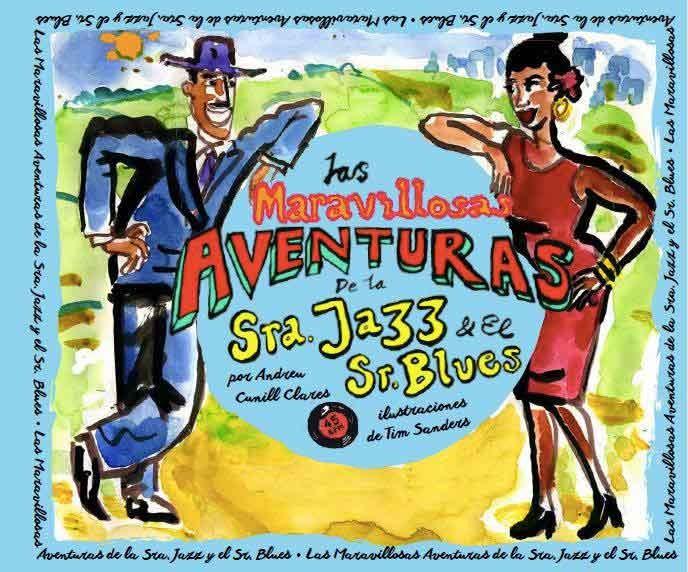 LAS MARAVILLOSAS AVENTURAS DE LA SRA. JAZZ Y EL SR. BLUES: portada