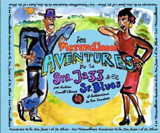 LES MERAVELLOSES AVENTURES DE LA SRA. JAZZ I EL SR. BLUES: portada