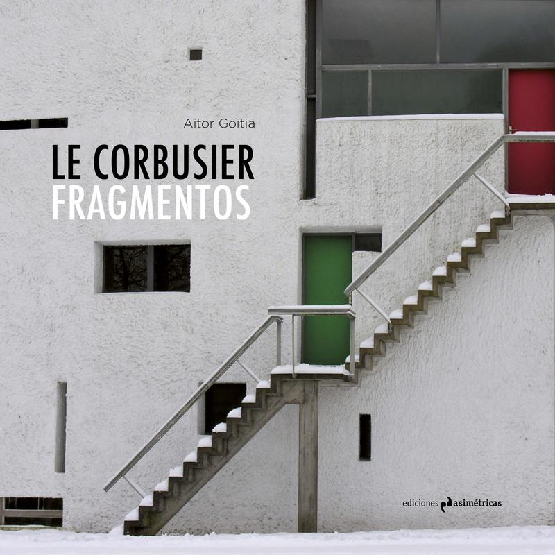 LE CORBUSIER. FRAGMENTOS: portada