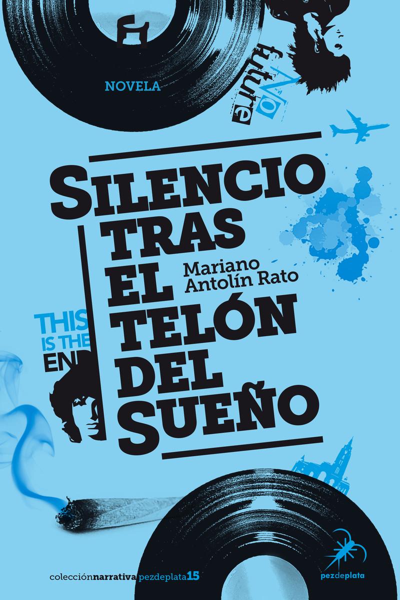 https://editorialpezdeplata.com/coleccion-narrativa-pez-de-plata/27-silencio-tras-el-telon-del-sueno-9788494696237.html
