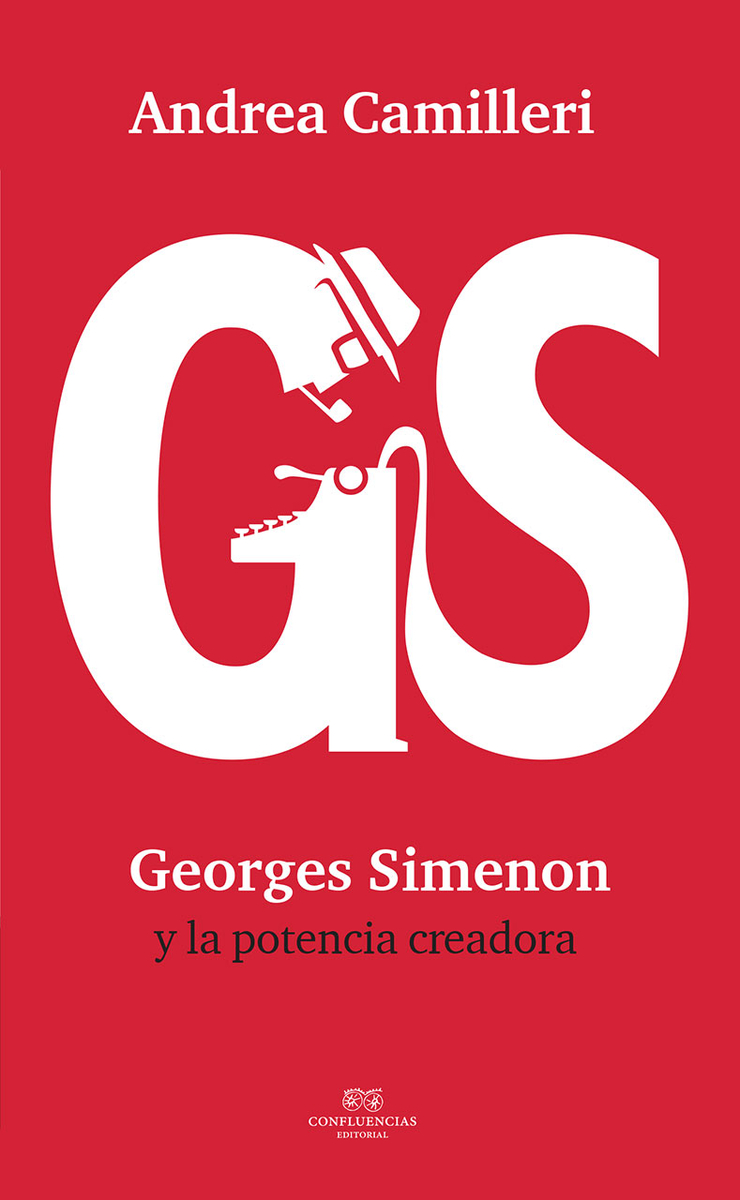 Andrea Camilleri: Georges Simenon y la potencia creadora: portada