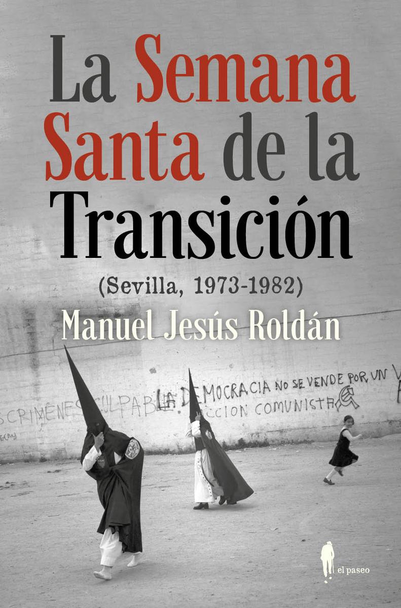 La Semana Santa de la Transición: portada