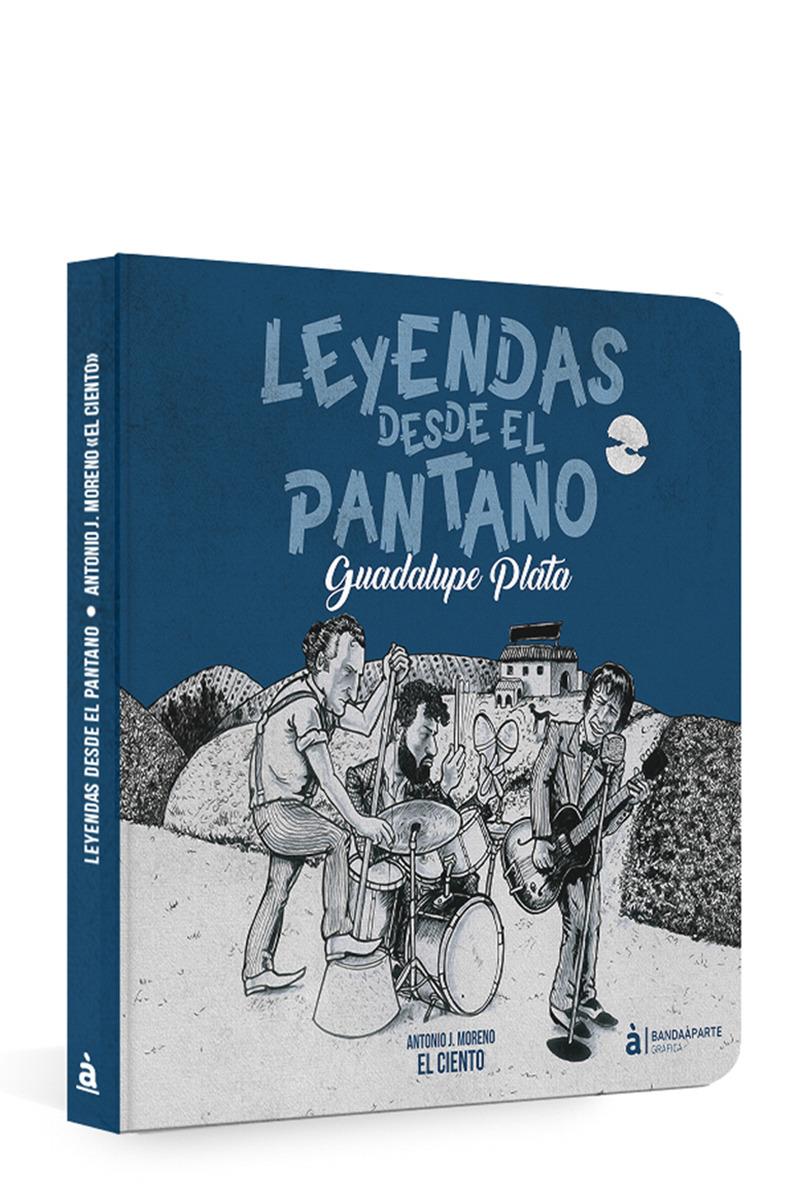 Leyendas desde el pantano. Guadalupe Plata: portada