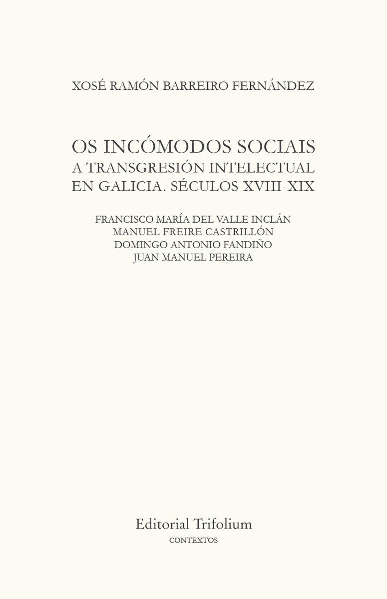 OS INCÓMODOS SOCIAIS. A TRANSGRESIÓN INTELECTUAL EN GALICIA: portada