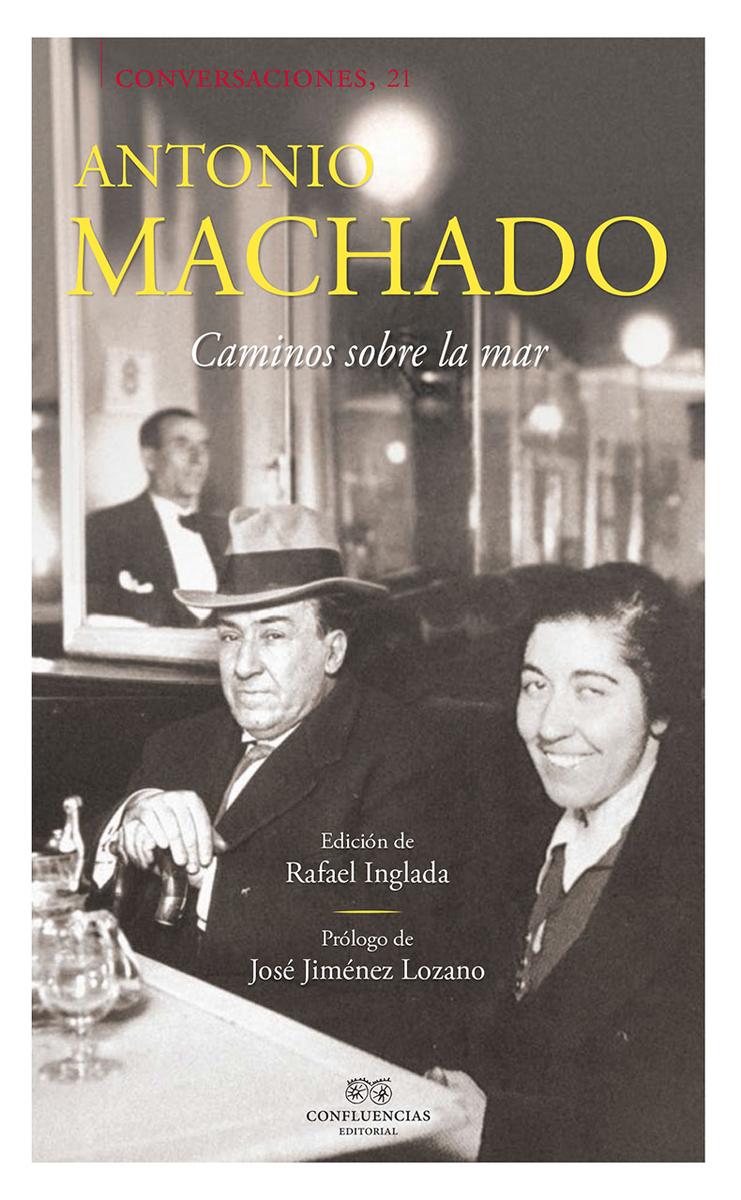 Conversaciones con Antonio Machado: portada