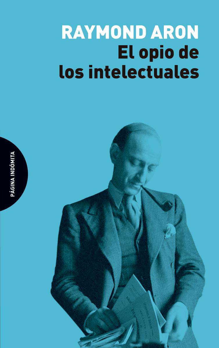 El opio de los intelectuales: portada