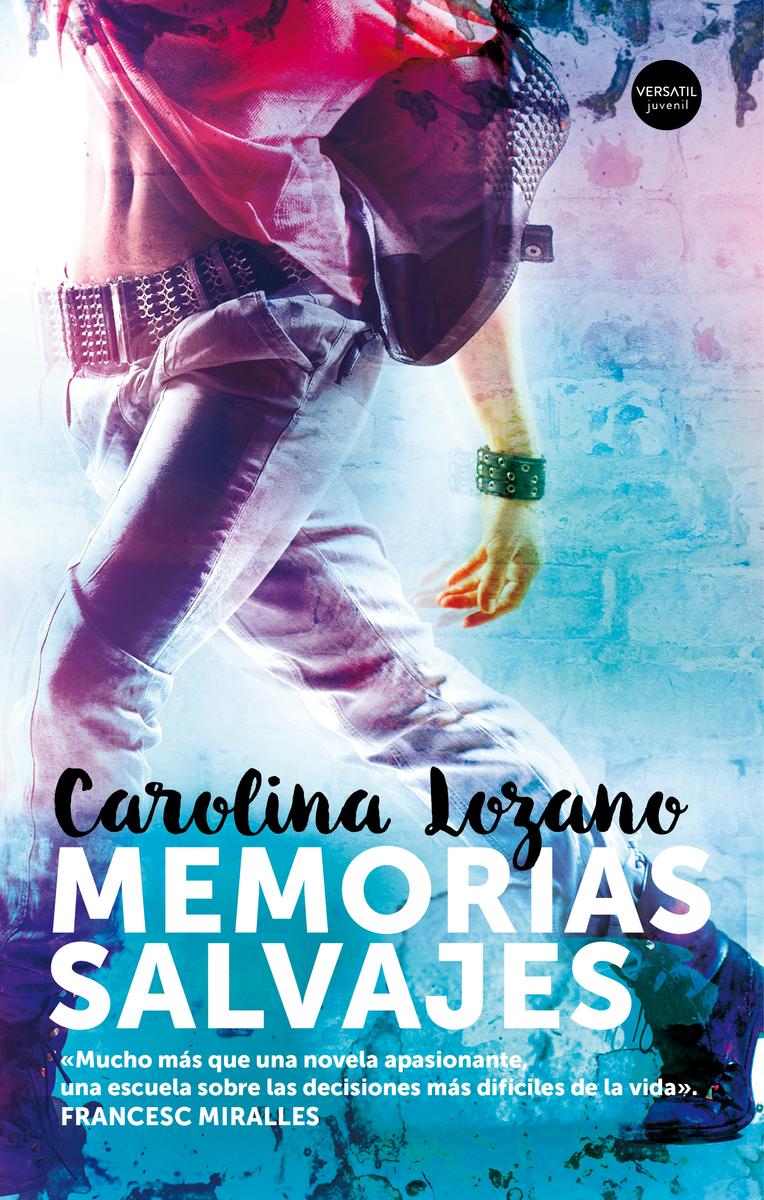 Resultado de imagen de Memorias Salvajes, Carolina Lozano Versátil