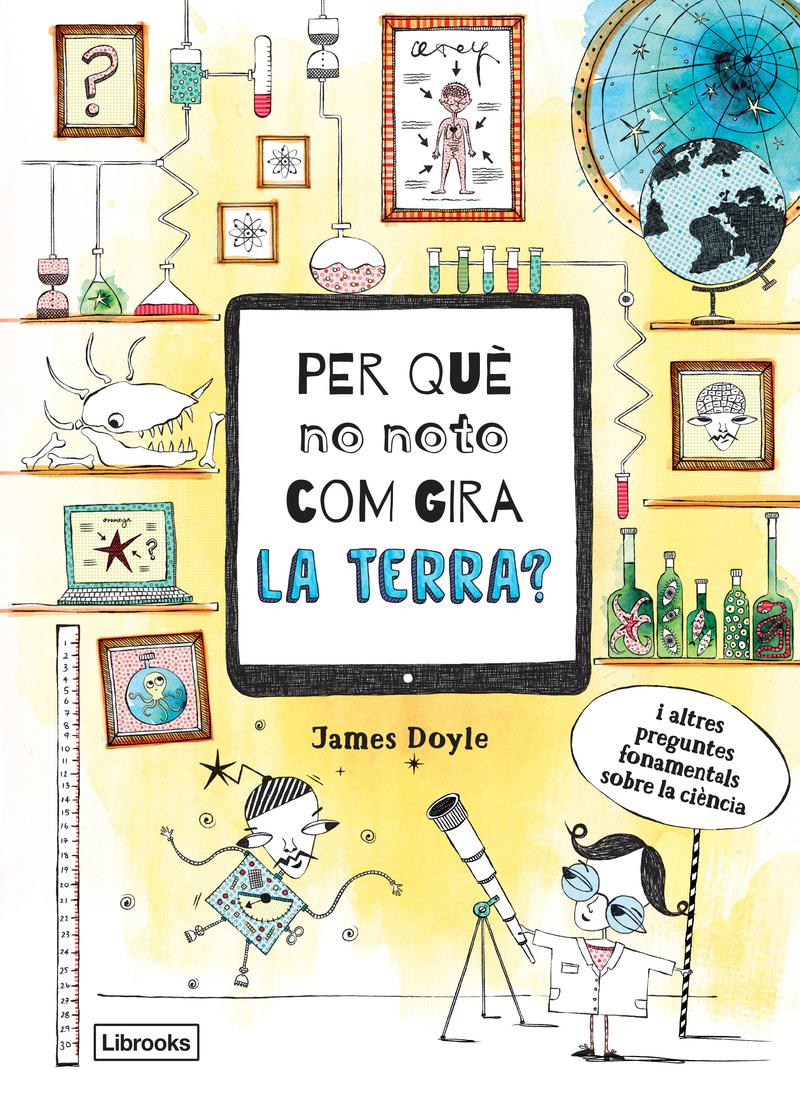 PER QUÈ NO NOTO COM GIRA LA TERRA?: portada