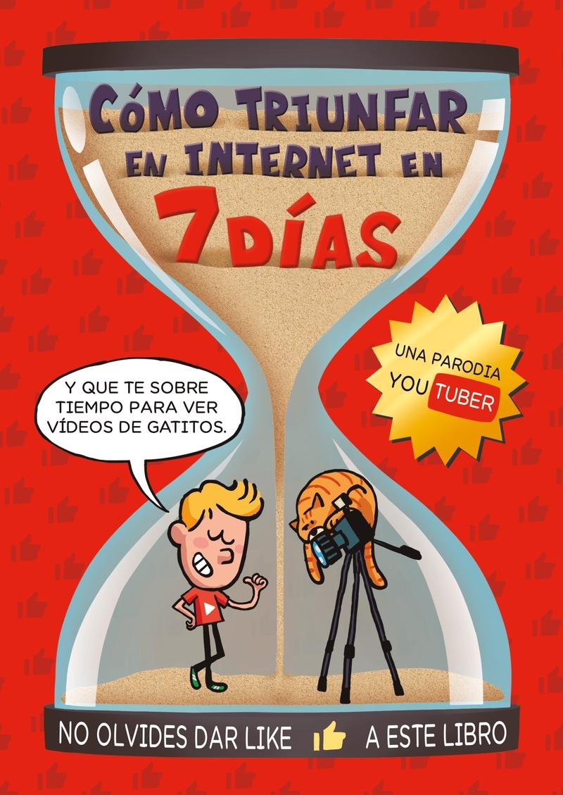 CÓMO TRIUNFAR EN INTERNET EN 7 DÍAS: portada