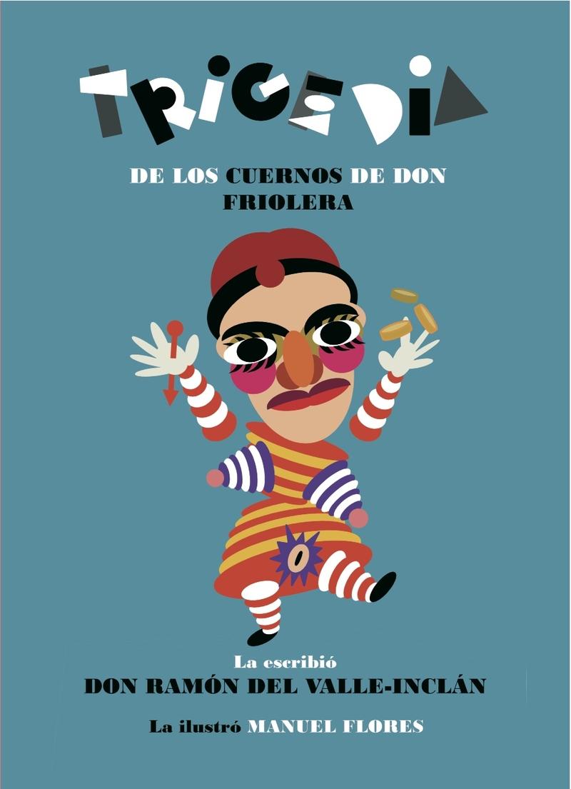 Trigedia de los cuernos de don Friolera: portada