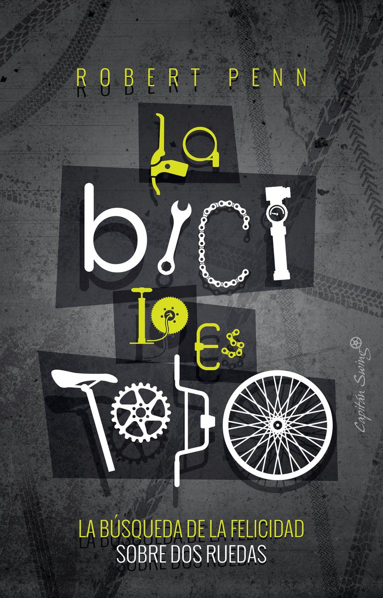 La bici lo es todo: portada
