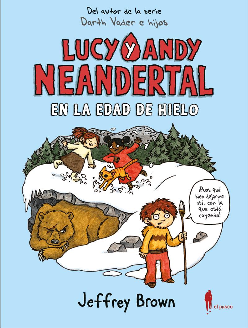 LUCY Y ANDY NEANDERTAL EN LA EDAD DE HIELO: portada